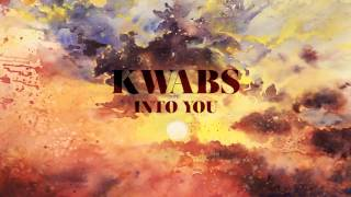 KWABS - Into You (Pray for Love EP / Track #2)