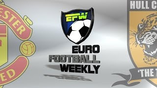 Manchester United Vs Hull City 31 060514  EPL Football Match Preview 2014