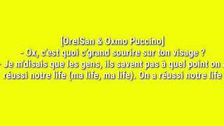 OXMO PUCCINO FEAT ORELSAN   MA LIFE (PAROLE LYRICS)