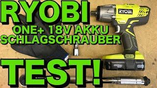 RYOBI ONE+ 18V R18IW3 AKKU SCHLAGSCHRAUBER TEST   KrisGarage