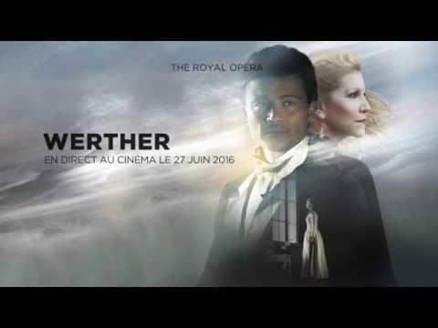 ROH: Werther Trailer- Français