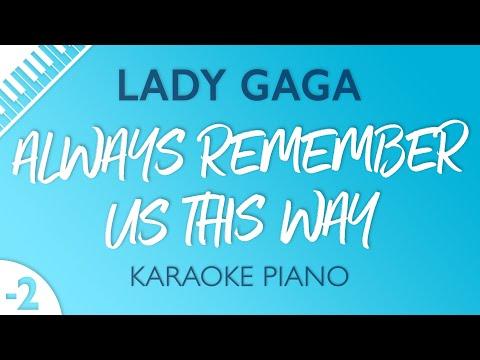 Always Remember Us This Way (Lower Key - Piano Karaoke) Lady Gaga