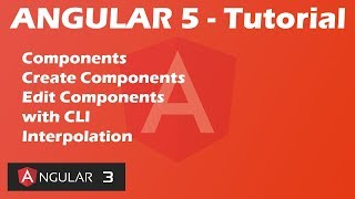 Angular 5 Tutorial - Components - Create and Edit - Interpolation | 3