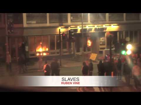 Ruben Vine 'Slaves' UK London Riots Mix (Released May 2012)