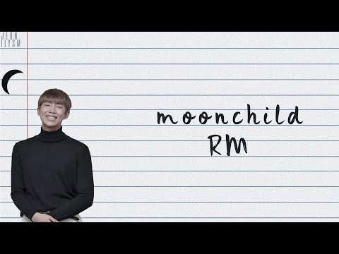 RM (김남준) - Moonchild [Lyrics Han|Rom|Eng Color Coded]