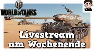 World of Tanks - Livestream Quatschen & Panzern [deutsch]