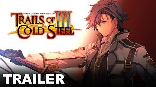 Trails of Cold Steel III - The Bonds Between Us - Story Trailer (PS4)