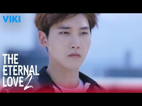The Eternal Love 2 - EP1 | I Found You [Eng Sub]