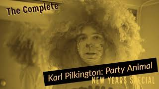The Complete Karl Pilkington: Party Animal (New Years Compilation W Ricky Gervais & Steve Merchant)
