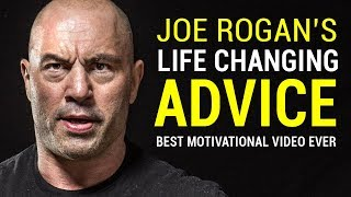 Joe Rogan's Life Advice Will Change Your Life (MUST WATCH) | Joe Rogan Motivation