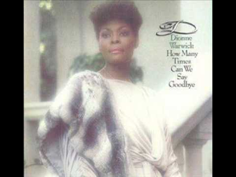 Dionne Warwick - So Amazing [How Many Times Can We Say Goodbye] 1983