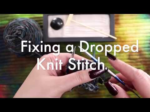 10 Second Tutorial - Fixing a Dropped Stitch