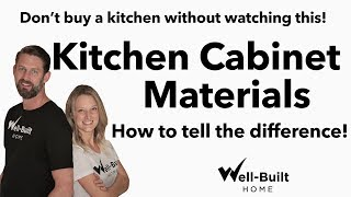 Don't Buy A Kitchen Without Watching This! How to Tell the Difference in Cabinet Materials!
