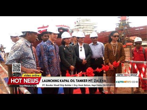 Video Launching Kapal Oil Tanker MT. Zaleha Produksi PT. Bandar Abadi Ship Builder & Dry-Dock