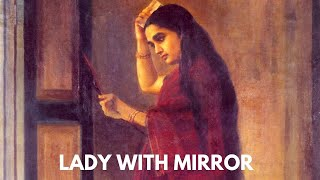 Lady with Mirror by Raja Ravi Varma