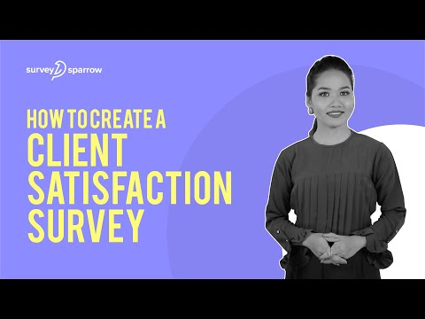 , title : 'Creating a Client Satisfaction Survey | Measuring Customer Satisfaction