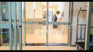 New York Times Square West Element Review