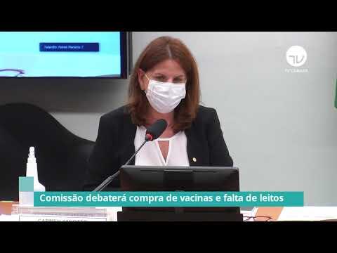Comissão debaterá compra de vacinas e falta de leitos -03/03/21