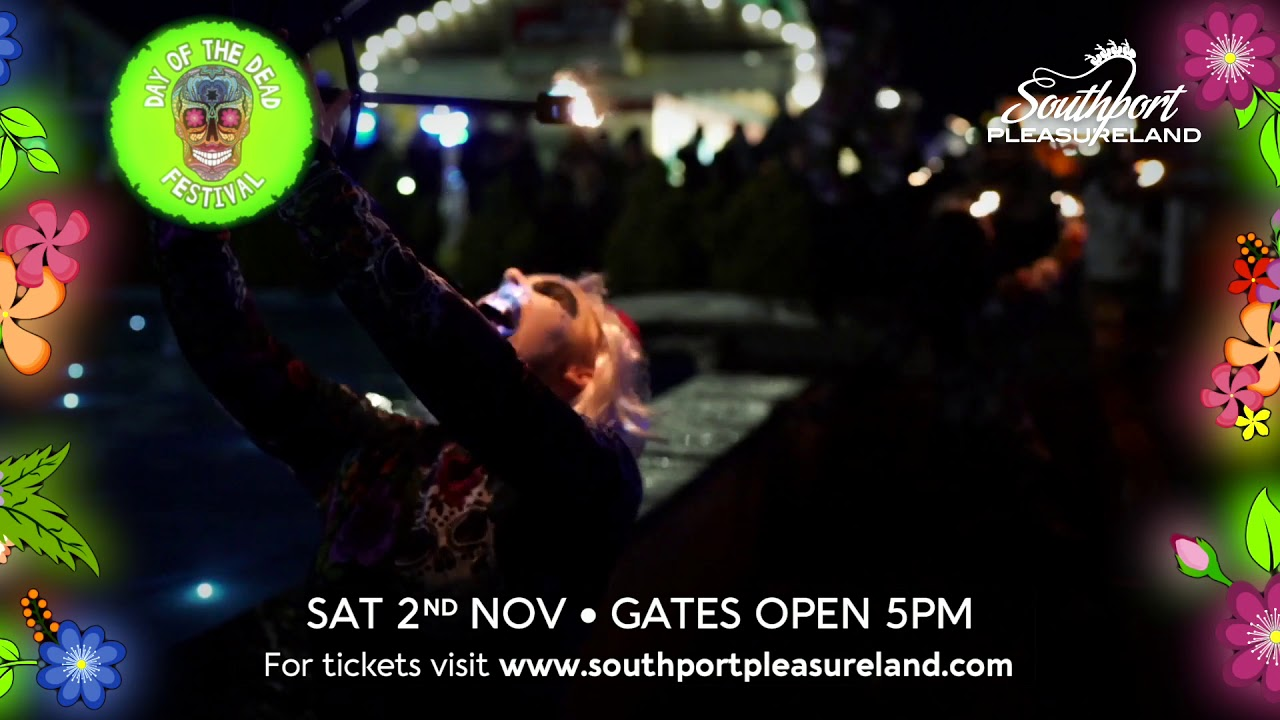 Day Of The Dead – Southport Pleasureland