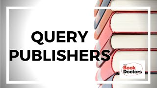 """How to Research & Query Independent Publishers"""