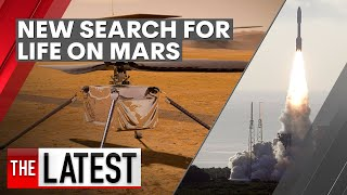 NASA Launches New Search For Life On Mars | 7NEWS