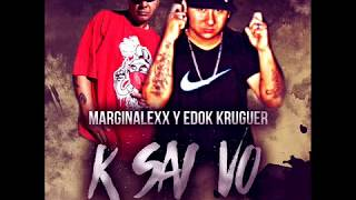 MaRGiNaLeXx & Edok KruGuer ( K SAI VO ) 2017
