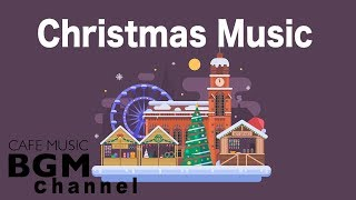 Happy Christmas Music - Christmas Jazz & Bossa Nova Music - Instrumental Music