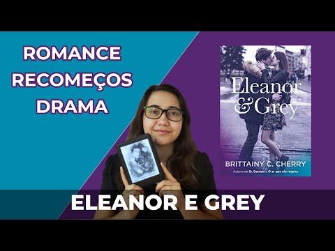 Eleanor & Grey - Brittainy C. Cherry [Resenha]