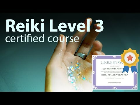 Reiki Course Level 3/Master + Diploma in comments 1h and 40 minutes