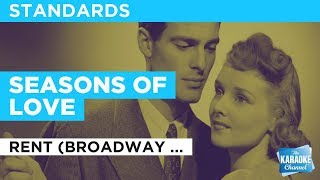 """Seasons Of Love in the Style of """"Rent (Broadway Version)"""" with lyrics (no lead vocal)"""