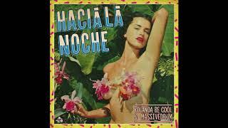 Yolanda Be Cool & Massivedrum   Hacia La Noche