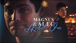 Magnus & Alec -Hold on