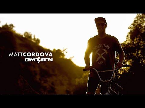 Matt Cordova's Summer Demolition Video