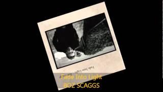 Boz Scaggs - FADE INTO LIGHT