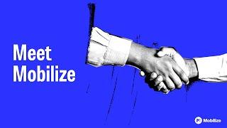 Mobilize video