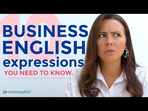 10 Business English Expressions You Need To Know