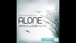 Sorcha Richardson - Alone (David K & Lexer Remix)