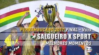 Sport vence o Salgueiro e conquista o Campeonato Pernambucano
