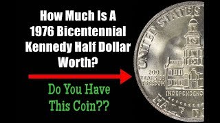 How Much Is A 1976 Bicentennial Kennedy Half Dollar Worth? - Do You Have This Coin??
