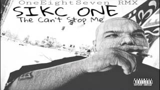 SIKC ONE - THE CAN'T STOP ME