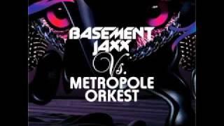 Bassement Jaxx Vs. Metropole Orkest - Samba Magic