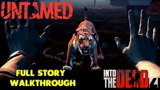 INTO THE DEAD 2 - UNTAMED EVENT - FULL STORY WALKTHORUGH GAMEPLAY