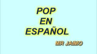 VIEJITAS POP EN ESPAÑOL