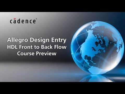 Why You Should Take Allegro Design Entry HDL Front to Back Flow ...