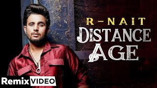 Distance Age (Remix) | R Nait Ft Gurlej Akhtar | Lahoria Production | Latest Punjabi Song 2020