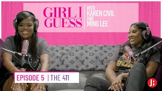 Girl I Guess - The 411