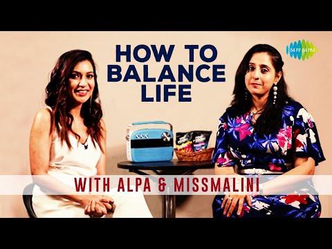 How to balance life   MissMalini   Life Coach Alpa Teli   Saregama Podcast