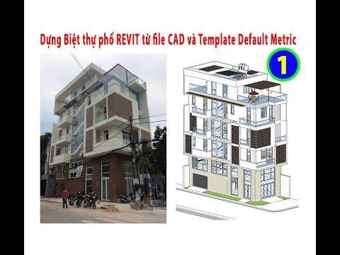 Download Revit KT Dựng nhà Biệt thự phố REVIT từ file CAD và