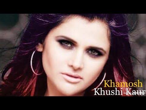 Khushi kaur song Khamosh