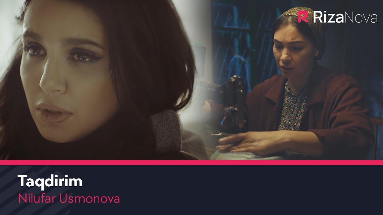Nilufar Usmonova - Taqdirim